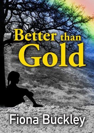 Better than Gold (Emu Ink Fiction)