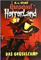 Das Gruselcamp (Gänsehaut HorrorLand 9) (Goosebumps Horrorland, #9)