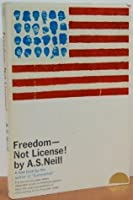 Freedom, Not License