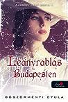 Leányrablás Budapesten (Ambrózy báró esetei, #1)