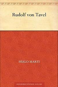 Rudolf von Tavel - Leben und Werk