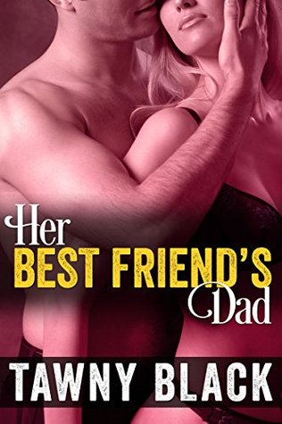 Best Friends Dad Sex Stories