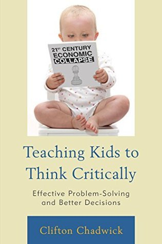 Teaching-Kids-to-Think-Critically-Effective-Problem-Solving-and-Better-Decisions