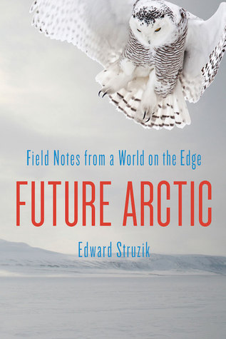 Future Arctic by Edward Struzik