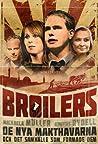Broilers: De nya makthavarna och det samhälle som formade dem