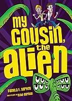 #1 My Cousin, the Alien (Alien Agent)
