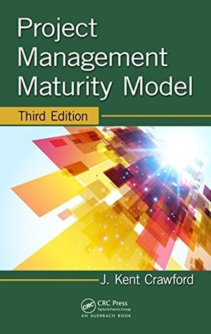 Project Management Maturity Model, Third Edition