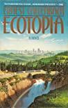 Ecotopia by Ernest Callenbach