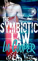 The Symbiotic Law (Blood and Bone Trilogy, #3)