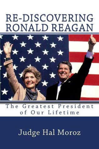 Re-Discovering Ronald Reagan