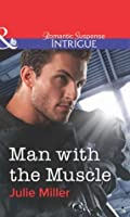 Man with the Muscle (The Precinct: SWAT #1) (The Precinct #13)
