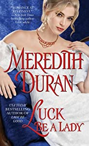 Luck Be a Lady (Rules for the Reckless, #4)