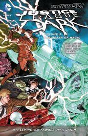 Justice League Dark, Vol. 3 by Jeff Lemire