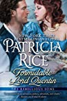 Formidable Lord Quentin (Rebellious Sons, #4)