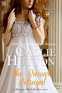 The Baron's Betrayal (Marriage Mart Mayhem #4)