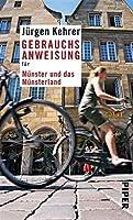 Gebrauchsanweisung für Münster und das Münsterland (Piper Taschenbuch 95355)