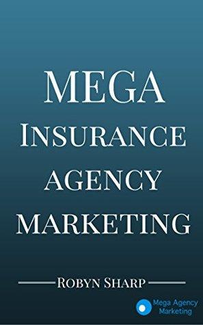 Mega Insurance Agency Marketing