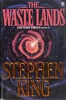 The Waste Lands (The Dark Tower #3)