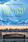 The Curse of Iqbal by Robby Hamlin