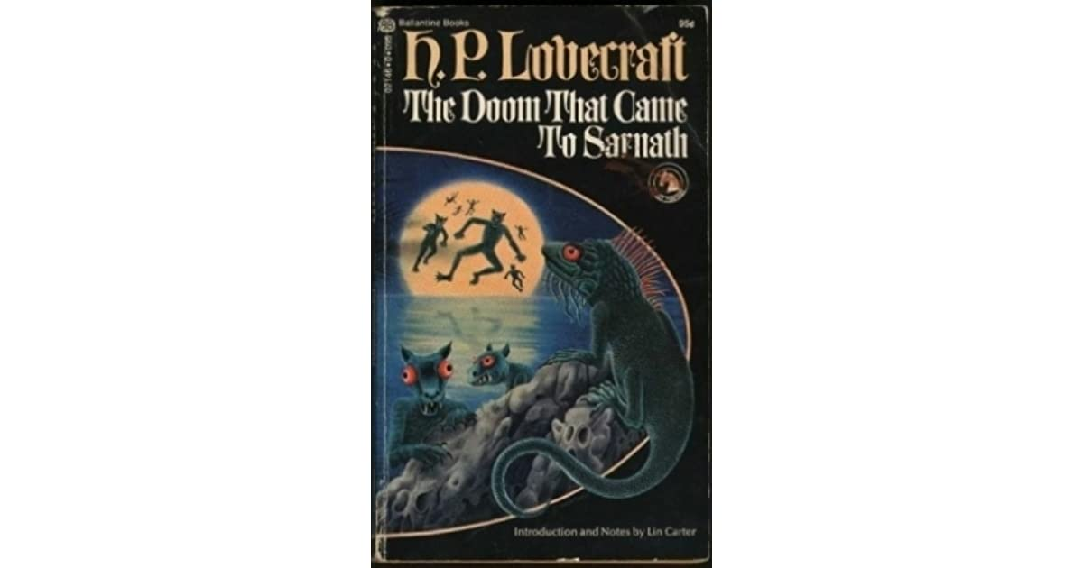 The Doom That Came to Sarnath by H P  Lovecraft