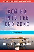 Coming into the End Zone: A Memoir