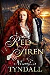Red Siren by M.L. Tyndall