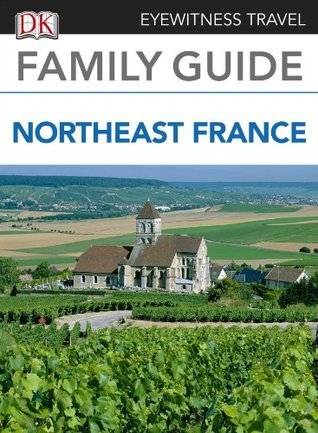 Eyewitness-Travel-Family-Guide-to-France-Northeast-France