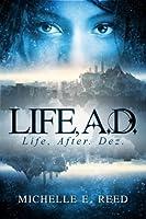 Life, A.D. (Atman City Book 1)
