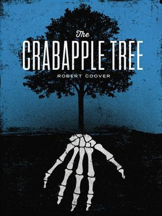The Crabapple Tree by Robert Coover