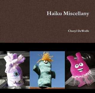Haiku Miscellany
