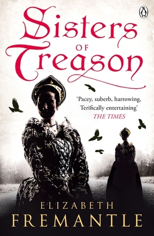 Sisters of Treason (The Tudor Trilogy, #2)