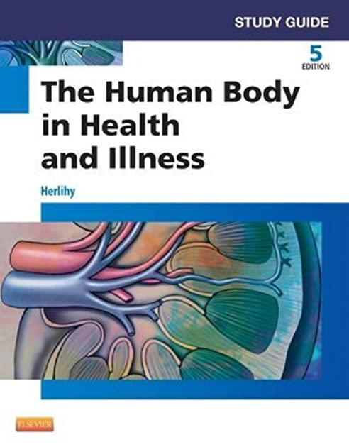 study guide for the human body in health and illness by barbara herlihy rh goodreads com Anatomy Study Games Anatomy Bones Study Guide