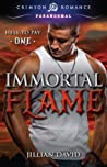 Immortal Flame (Hell to Pay #1)