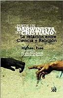 ¿Puede un darwinista ser cristiano?: La relación entre Ciencia y Religión