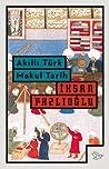 Akıllı Türk Makul Tarih by İhsan Fazlıoğlu
