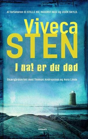 I nat er du død by Viveca Sten