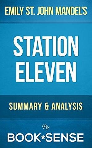 Emily St John Mandel - Station Eleven