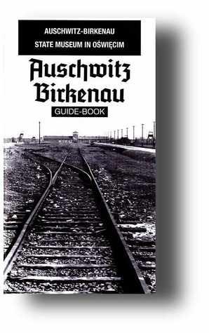 Guide Auschwitz Birkenau