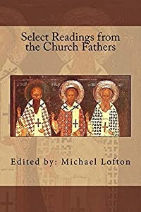 Select Readings from the Church Fathers