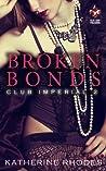 Broken Bonds (Club Imperial #2)