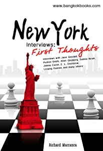 New York Interviews: First Thoughts
