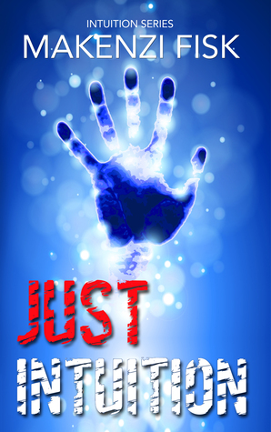 Just Intuition (Intuition, #1)