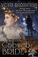 Cobweb Bride (Cobweb Bride Trilogy, #1)