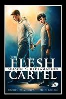 The Flesh Cartel, Season 5: Reclamation