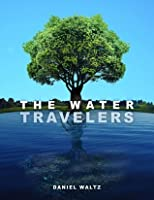 The Water Travelers: Heir of the Unknown