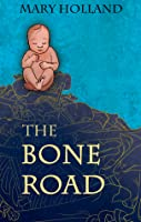 The Bone Road