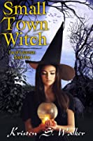 Small Town Witch (Fae of Calaveras, #1)