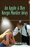 An Apple A Day Keeps Murder Away (Mellow Summers, #3)