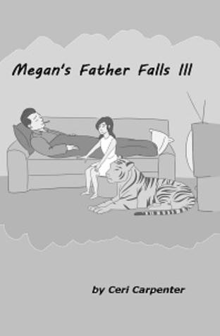 Megan's Father Falls Ill  (The Megan Series #10)