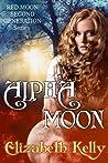 Alpha Moon (Red Moon, #4)
